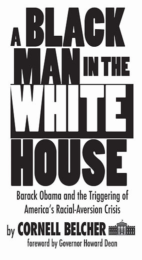 A Black Man in the White House by Cornell Belcher