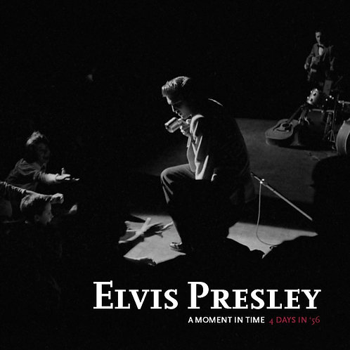 Elvis Presley: A Moment in Time