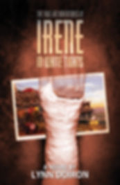 The True Life Adventures of Irene in White Tights by Lynn Doiron