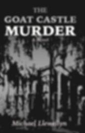 The Goat Castle Murder Micheal Llewellyn