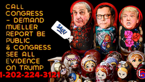 Call MoCs: AG Barr Must Release Mueller's Report & Findings to Congress