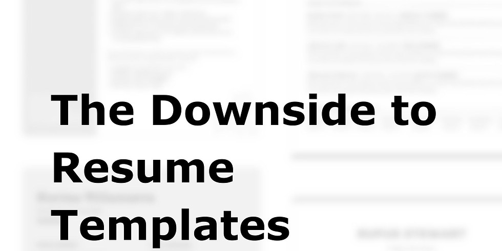 The Downside to Resume Templates