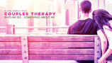 COUPLES THERAPY SERIES - PILOT