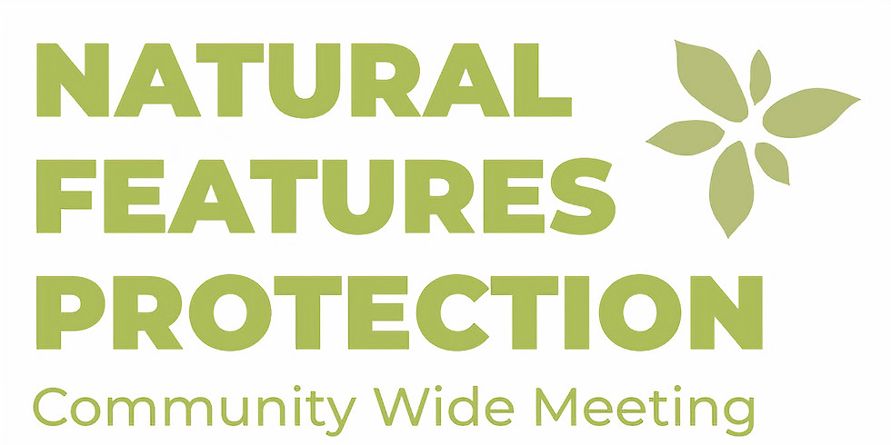 Natural Features Protection Community Meeting