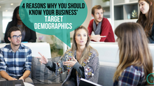 4 Reasons Why You Should Know Your Business' Target Demographics