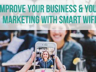 Improve your Business and your Marketing with Smart Wifi