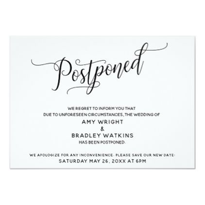 Sending out formal postponements in the mail would be the most polite step in assuring your guests of the implications of your original wedding date.