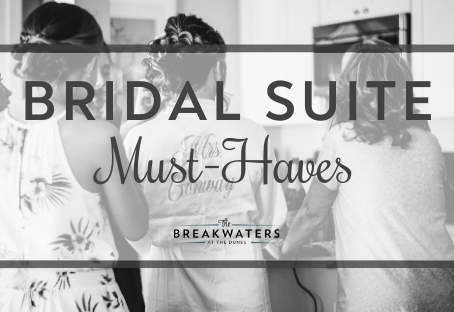 Bridal Suite Must-Haves