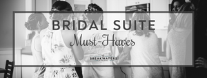 Here are the top 7 things you'll need in your bridal suite on your wedding day!