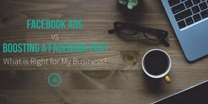 facebook ads vs boosting a facebook post for business marketing