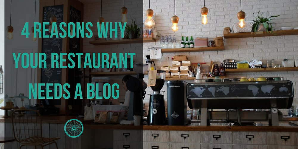 Why your restaurant needs a blog