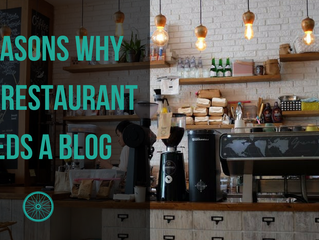 4 Reasons Why Your Restaurant Needs a Blog