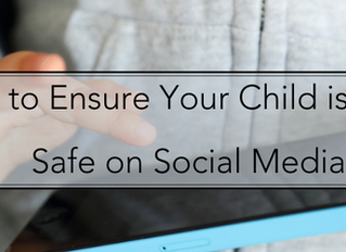 How to Ensure Your Child is Being Safe on Social  Media