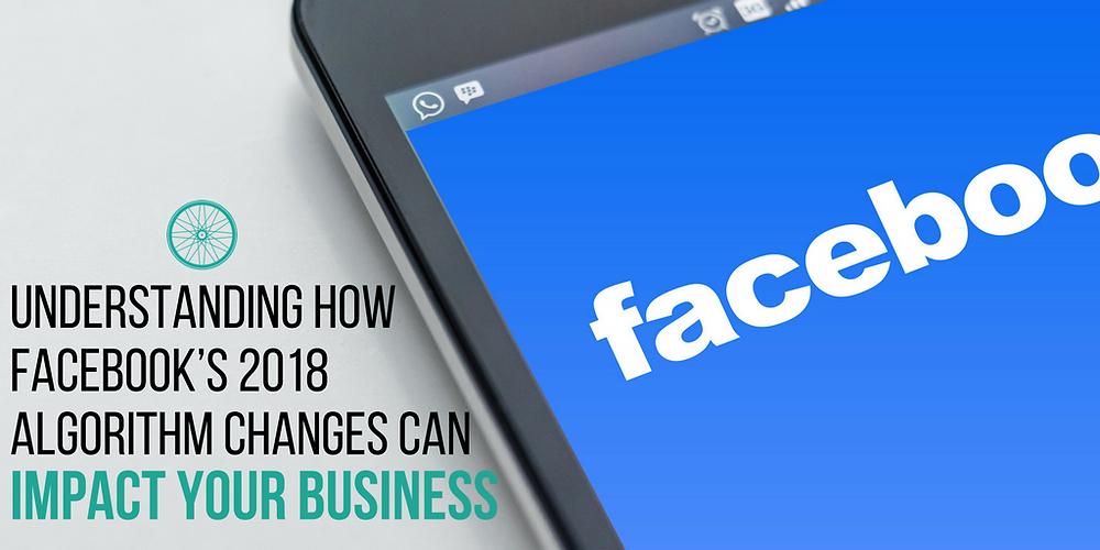 Facebook 2018 Algorithm Change