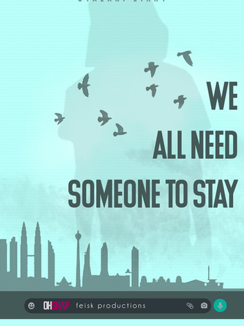 WE ALL NEED SOMEONE TO STAY.jpg