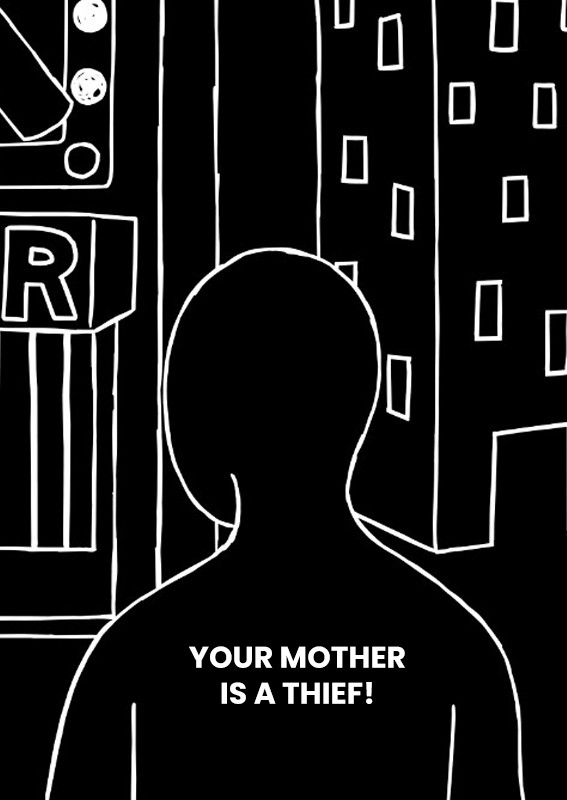 Your mother is a thief!.jpg