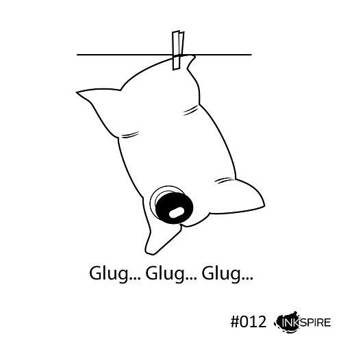 12 Glug Glug Glug