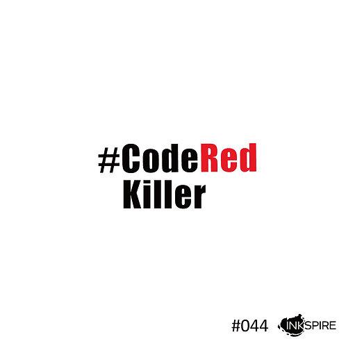 44 Code Red Killer