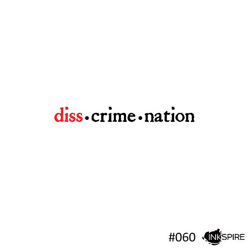 60 Diss Crime Nation - Discrimination