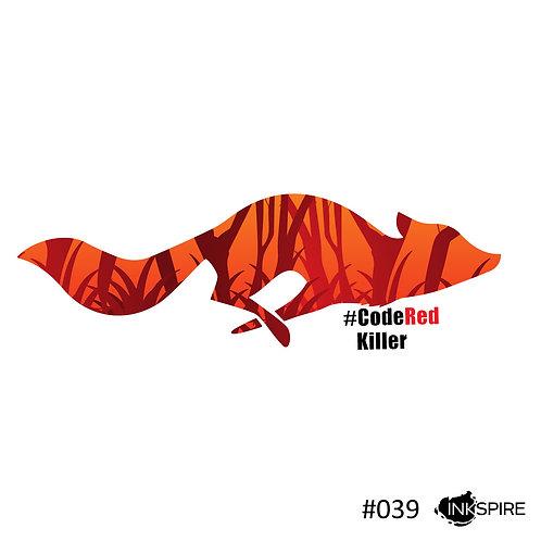 39 Bushfire Fox - Code Red Killer