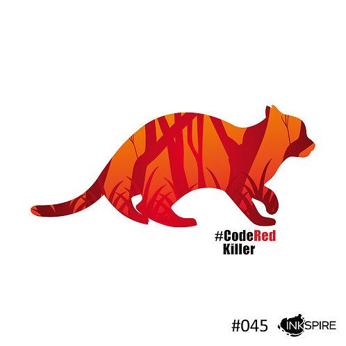 45 Bushfire Cat - Code Red Killer