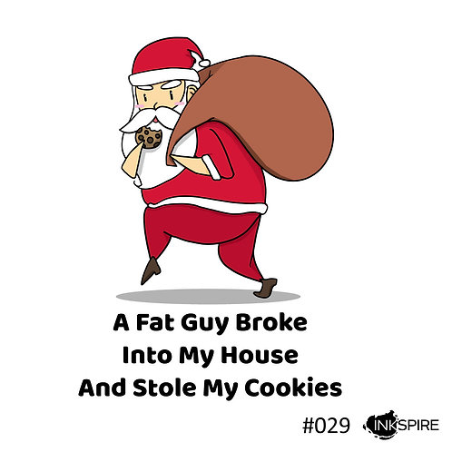 29 A Fat Guy Broke Into My House