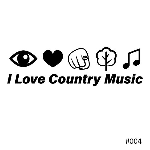 04 I Love Country Music