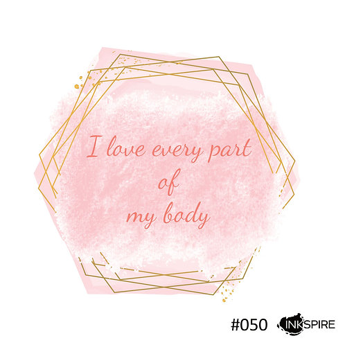 50 I Love Every Part Of My Body