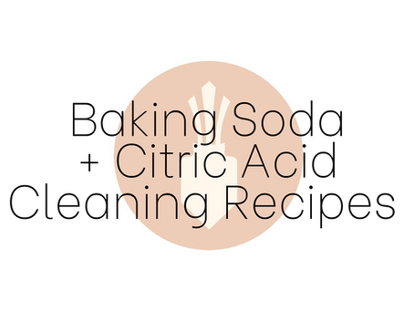 Baking Soda + Citric Acid Cleaning Recipes