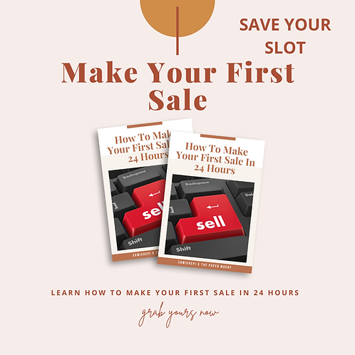 How To Make Your First Sale in 24Hrs