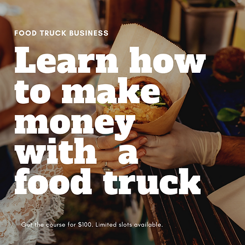 How To Start And Market A Food Truck