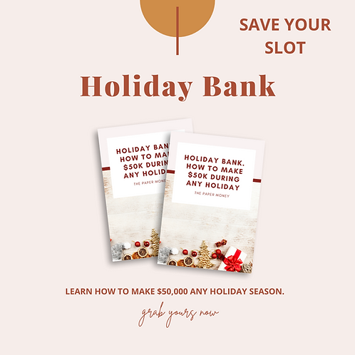 Holiday Bank-How To Make Money During The Holidays.