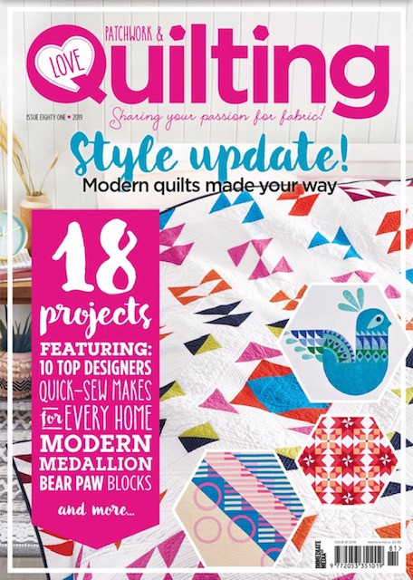 Love Patchwork and Quilting Magazine Issue 81