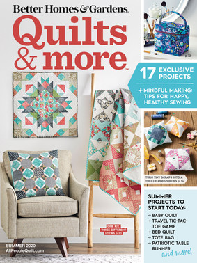 Quilts and More Summer 2020 Issue