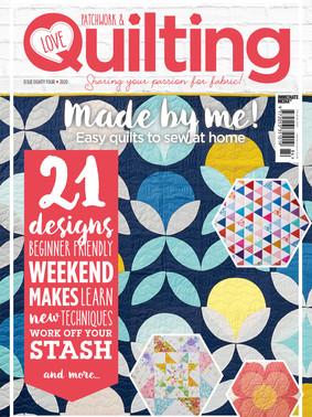 Love Patchwork and Quilting Magazine Issue 84