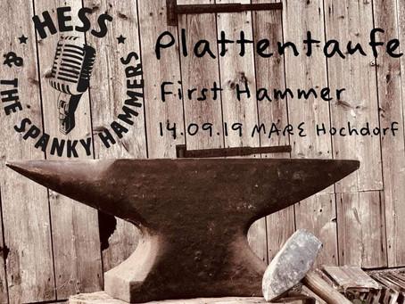 Plattentaufe: First Hammer