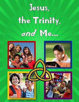 Jesus, the Trinity, and Me