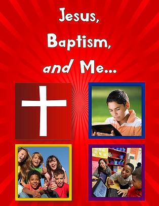 Jesus,Baptism, and Me