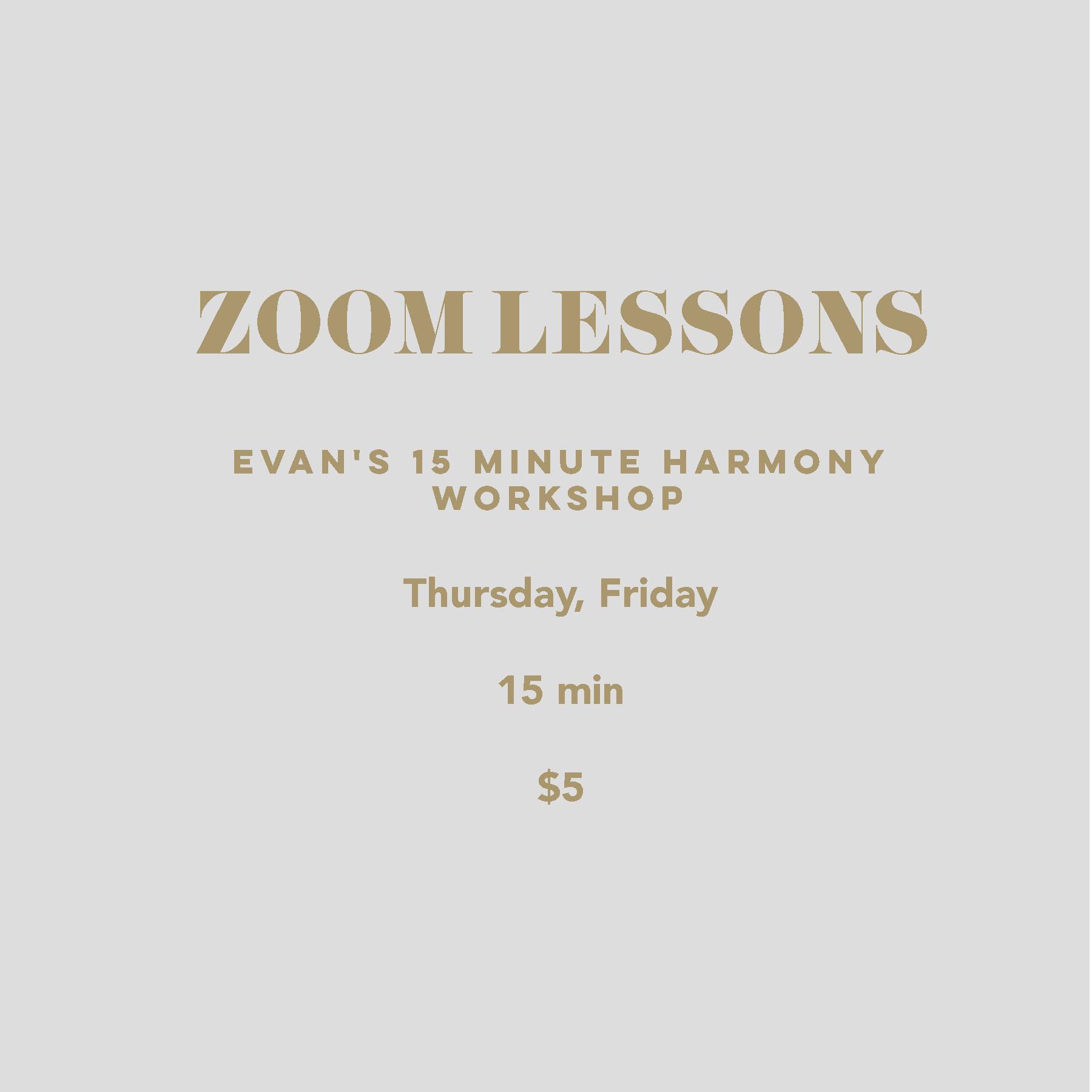 Evan's 15 Minute Harmony Workshop
