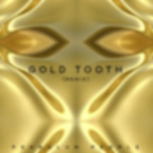 GOLD TOOTH (remix) - Art test 4.jpg
