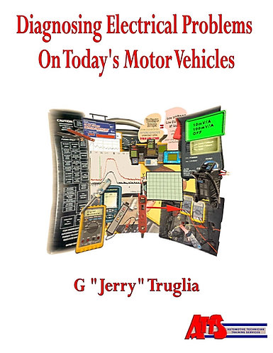 BOOK: Diagnosing Electrical Problems on Today's Motor Vehicles