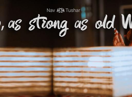 Love, As Strong As Old Wine   Navkaur and Tushar   The Arnav