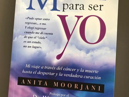 Morir para ser yo - Anita Moorjani