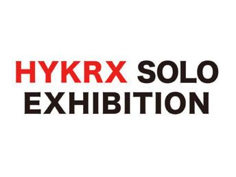 HYKRX Solo Exhibition