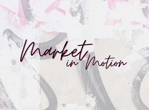 Market In Motion