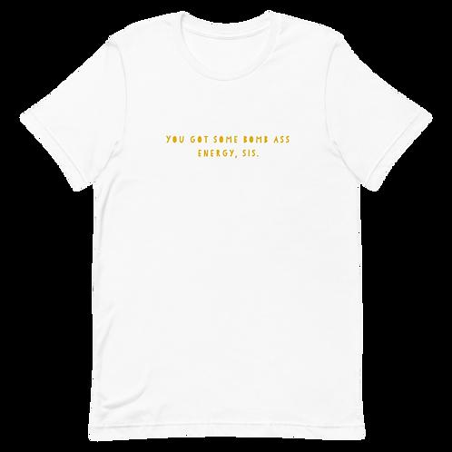 BOMB ASS ENERGY T-Shirt