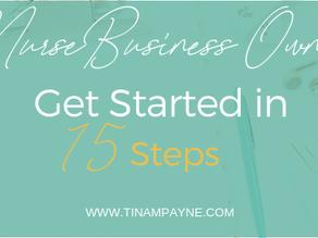 Nursing Business Owner: How to Get Started In 15 Steps