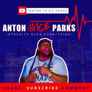 Anton Juice Parks- Youtube Promo Graphic