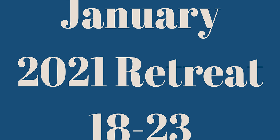 January 2021 Retreat