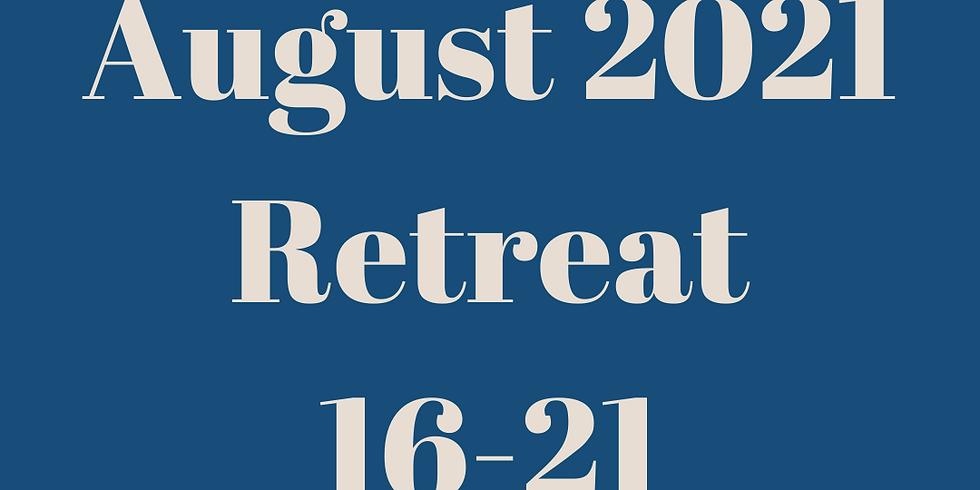 August 2021 Retreat